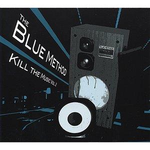 Kill the Music, Vol 2