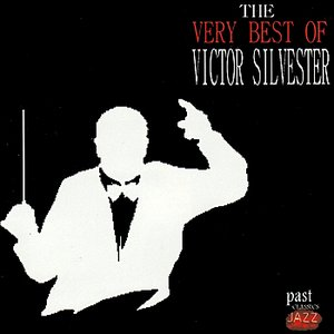 The Very Best Of Victor Silvester