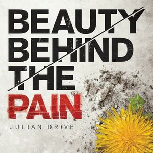 Beauty Behind the Pain