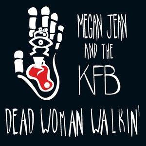Dead Woman Walkin'