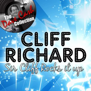 Sir Cliff Rocks It Up - [The Dave Cash Collection]