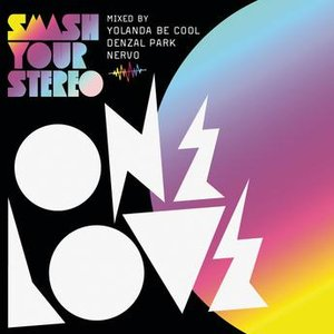 Onelove Smash Your Stereo 2010 (Volume 15)