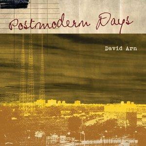Postmodern Days