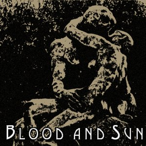 Blood And Sun