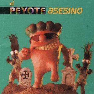 El Peyote Asesino