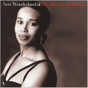 New Wonderland: The Best of Jeri Brown