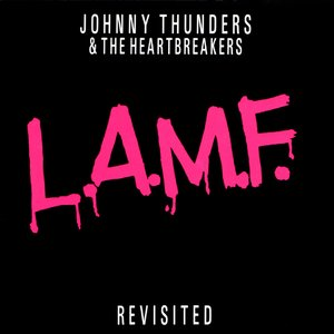 L.A.M.F. Revisited