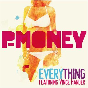 Avatar for P-Money feat. Vince Harder