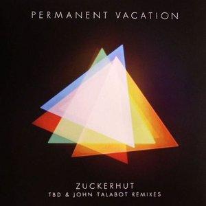 Zuckerhut (Remixes)