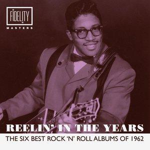 Reelin' in the Years - The Six Best Rock 'N' Roll Albums of 1962