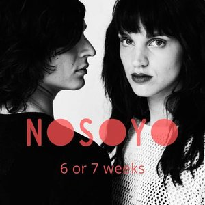 6 or 7 Weeks