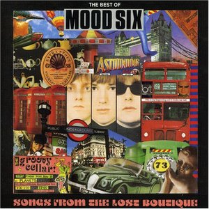 Songs From the Lost Boutique: The Best of Mood Six