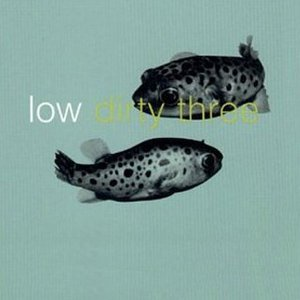 Avatar for Low & Dirty Three