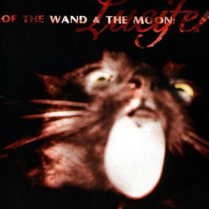 Cover :Of The Wand And The Moon: - Lucifer
