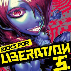Kick's For Liberation 5