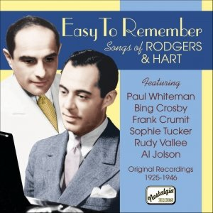 RODGERS, Richard: Easy to Remember - Songs of Richard Rodgers and Lorenz Hart (1925-1946)