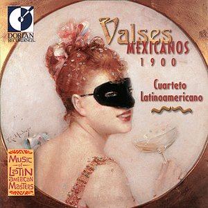 Image for 'Valses Mexicanos 1900'
