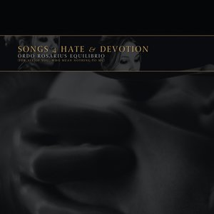 Songs 4 Hate & Devotion