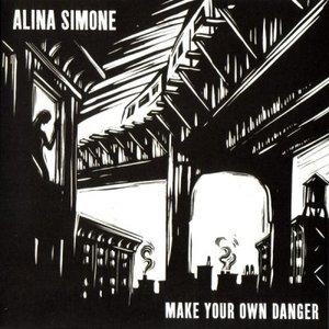 Make Your Own Danger