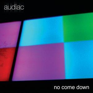 No Come Down