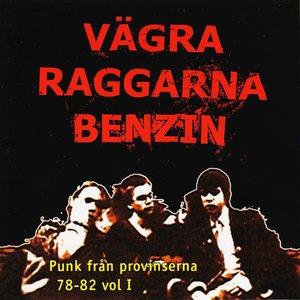 Vägra raggarna benzin - Punk från provinserna 78-82 vol. 1