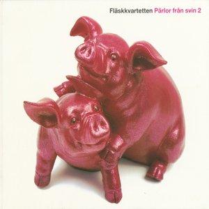 Pärlor från svin 2
