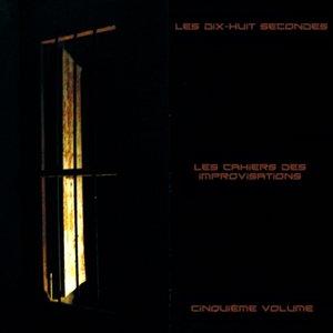 Les Cahiers Des Improvisations - Cinquième Volume
