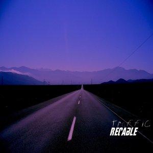 Traffic (Recable Originals and Remixes)
