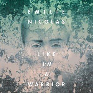 Like I'm A Warrior