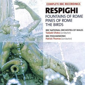 BBC Music, Volume 15, Number 7: Fountains of Rome / Pines of Rome / The Birds