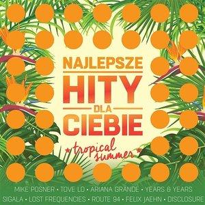 Najlepsze Hity Dla Ciebie - Tropical Summer