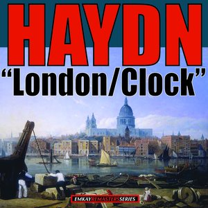 "Haydn: Symphony No.104 n D Major ""London"" - Symphony No. 101 in D major ""Clock"" (Remastered)"