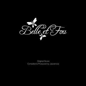 Belle Et Fou (Original Soundtrack)