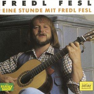 Eine Stunde mit Fredl Fesl