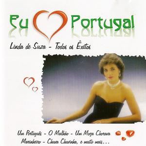 Eu Amo Portugal - Linda de Suza - Todos os Êxitos
