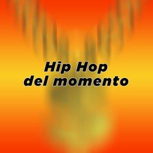 Hip Hop del momento