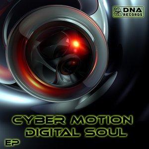 Cyber Motion - Digital Soul EP