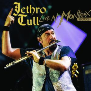 Jethro Tull - Live At Montreux 2003 [disc 1] - Zortam Music