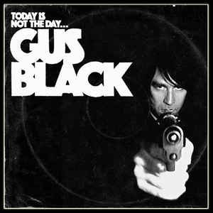 Today Is Not The Day To Fuck With Gus Black
