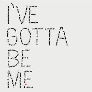 I've Gotta Be Me - Single