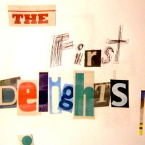 Image for 'The First Delights'