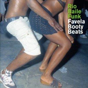 Image pour 'Rio Baile Funk - Favela Booty Beats'