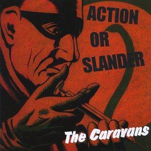 Action Or Slander