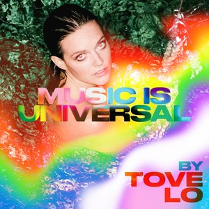 Music Is Universal: PRIDE by Tove Lo