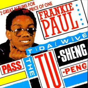 Pass The Tu-Sheng-Peng / Tidal Wave