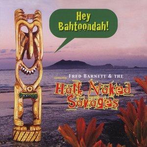 Hey Bahtoondah!