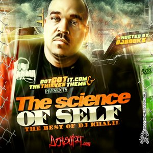 The Science of Self: The Best of DJ Khalil