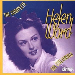The Complete Helen Ward on Columbia