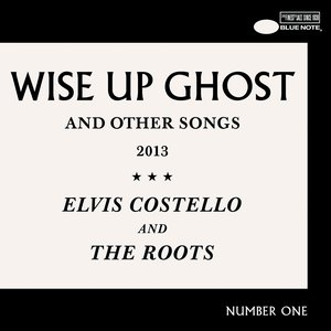 Wise Up Ghost (And Other Songs 2013)