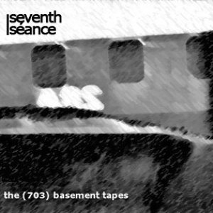 The (703) Basement Tapes